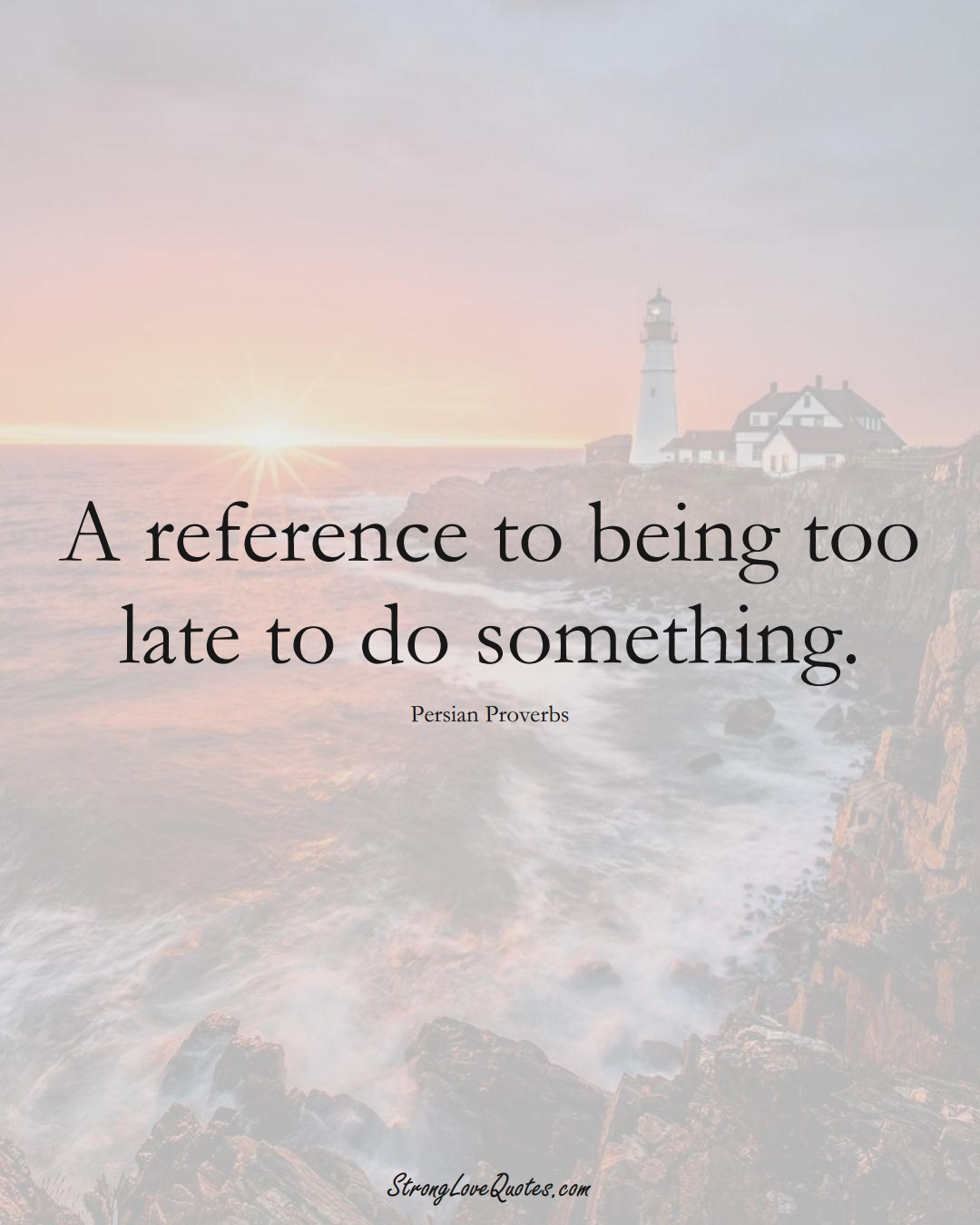 A reference to being too late to do something. (Persian Sayings);  #aVarietyofCulturesSayings