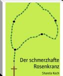 http://www.bookrix.de/_ebook-sharela-koch-der-schmerzhafte-rosenkranz/