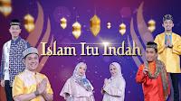 Islam Itu Indah - Jadwal Kajian di TV Nasional