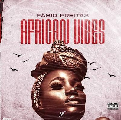 Fábio Freitas - African Vibe [Baixar]