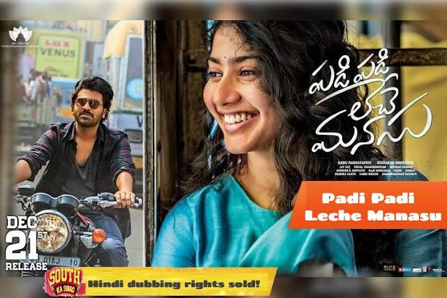 'Padi Padi Leche Manasu' satellite, digital and Hindi dubbing rights sold!