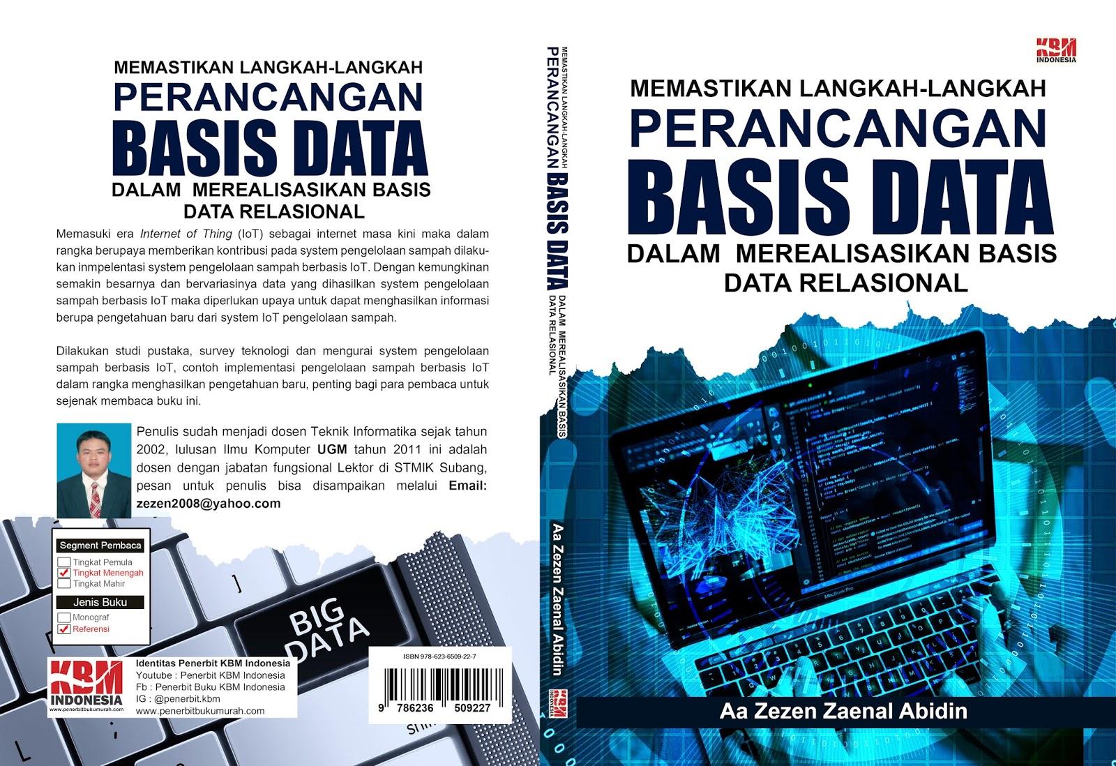 MEMASTIKAN LANGKAH-LANGKAH PERANCANGAN BASIS DATA DALAM  MEREALISASIKAN BASIS DATA RELASIONAL