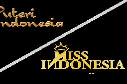 Perbedaan Puteri Indonesia dan Miss Indonesia