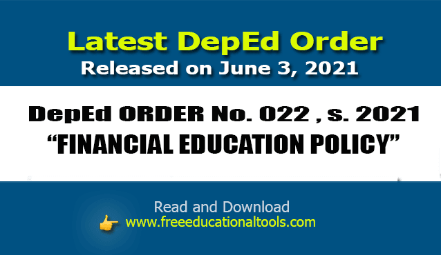 DEPED ORDER NO: 022, S. 2021 – FINANCIAL EDUCATION POLICY