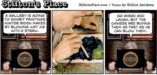 stilton's place, stilton, political, humor, conservative, cartoons, jokes, hope n' change, hunter biden, art, gallery, blowing, China, influence
