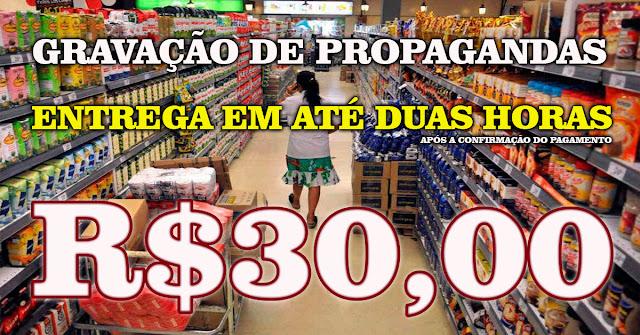 O melhor preço em gravação de propaganda do Brasil