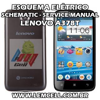 Esquema Elétrico Smartphone Celular Lenovo A378T Manual de Serviço Service Manual schematic Diagram Cell Phone Smartphone Lenovo A378T Esquema Eléctrico Smartphone Celular Lenovo A378T Manual de servicio
