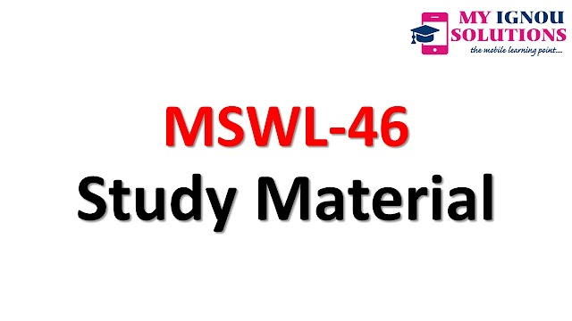 IGNOU MSWL-46 Study Material