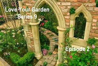 Love Your Garden Series 9 Episode 2 The Secret Garden