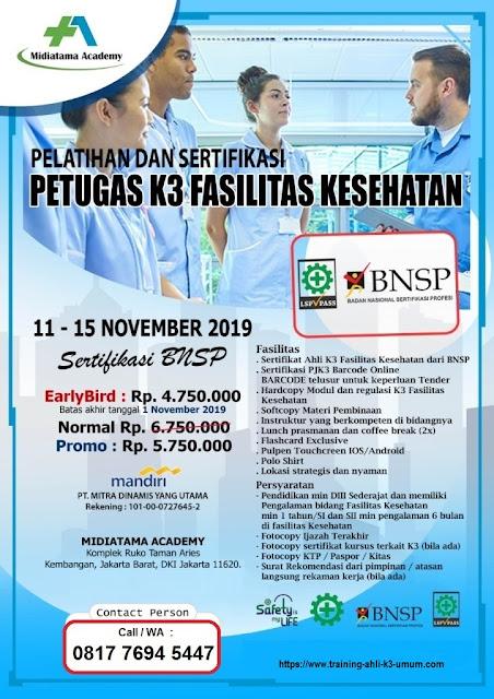 Petugas K3 Fasilitas Kesehatan BNSP tgl. 11-15 November 2019 di Jakarta