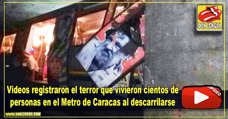 Videos registraron el terror que vivieron cientos de personas en el Metro de Caracas al descarrilarse