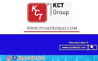 Lowongan Kerja SMA SMK D3 S1 KCT Group September 2020
