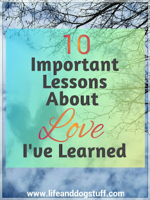 10 Important Lessons About Love I've Learned.
