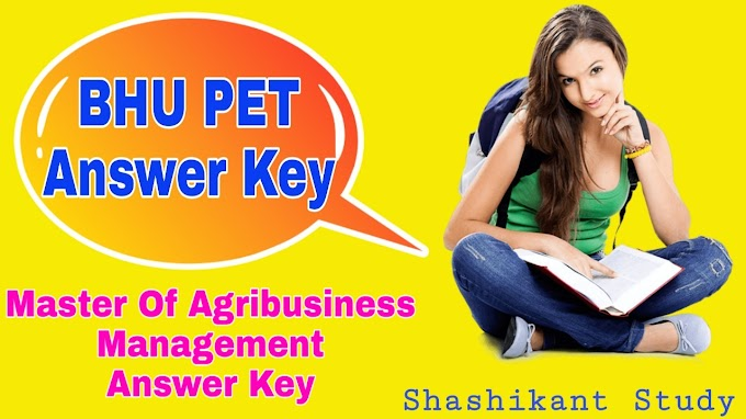 BHU PET Master Of Agribusiness Management Answer Key