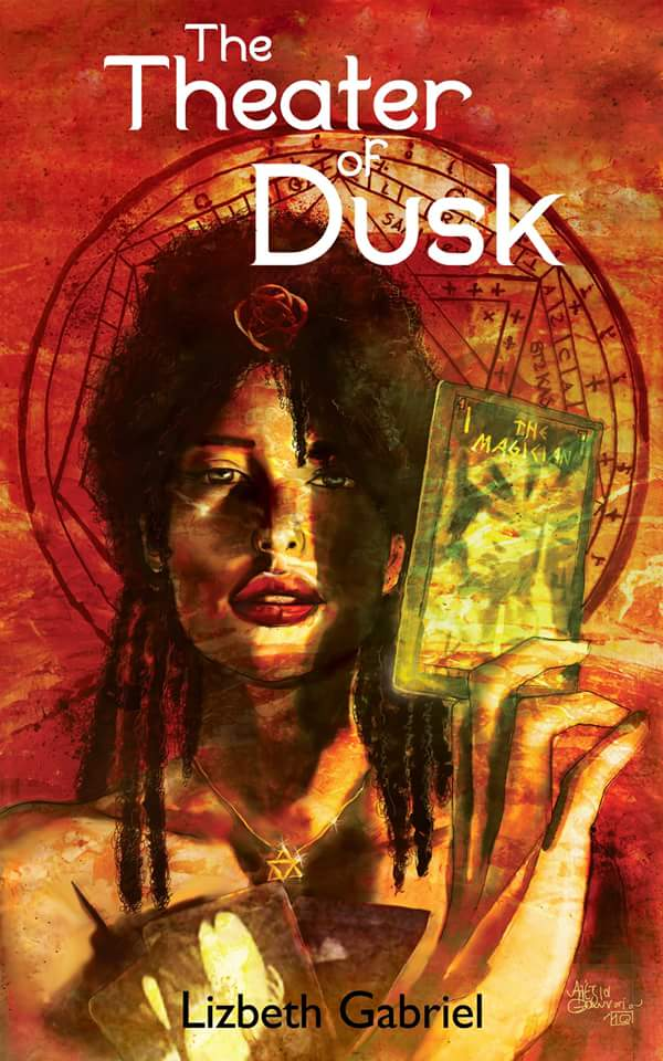 The Theater Of Dusk - Lizbeth Gabriel