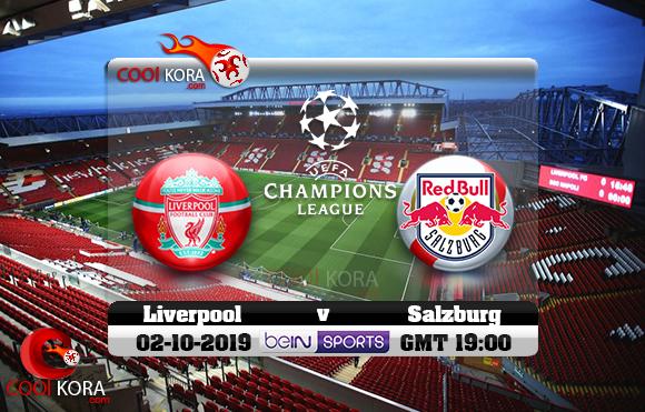 مشاهدة مباراة ليفربول وسالزبورغ اليوم 2-10-2019 في دوري أبطال أوروبا