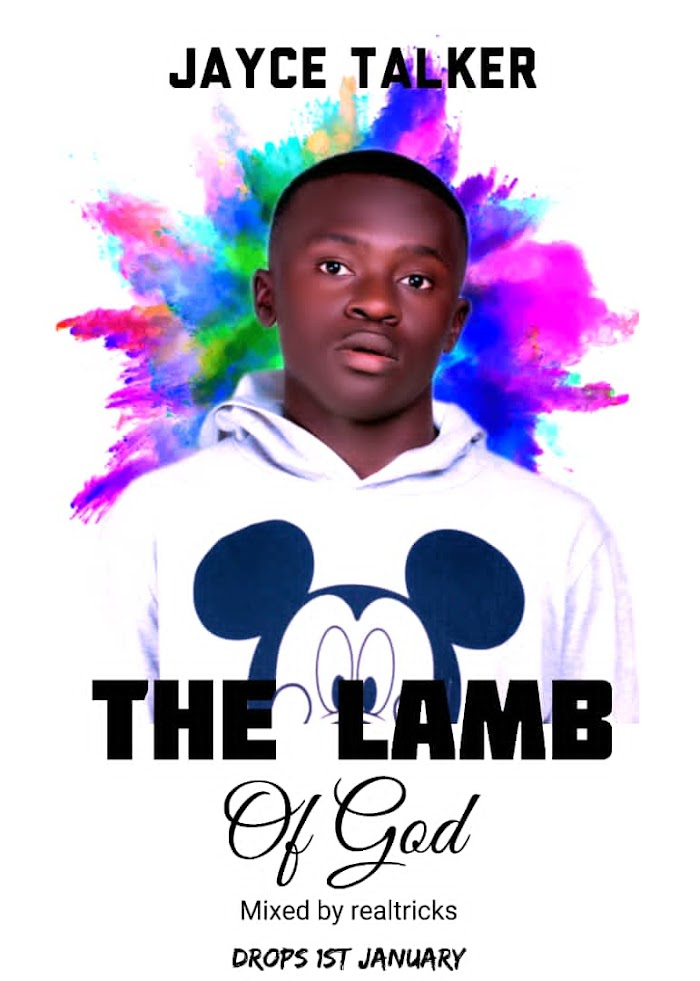 [Music] Jayce Talker – The Lamb of God [Prod. by Realtricks]