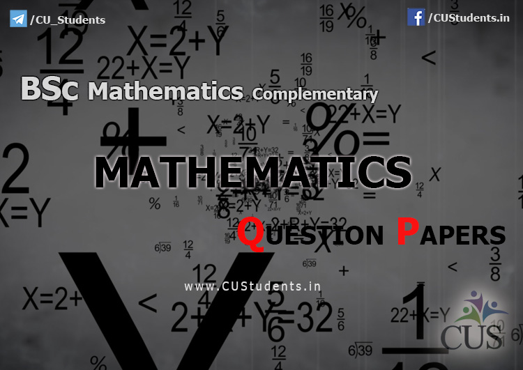 BSc Mathematics Complementary Mathematics Previous Question Papers
