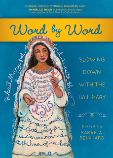 "Book - Meditating the Hail Mary ""Word by Word"""