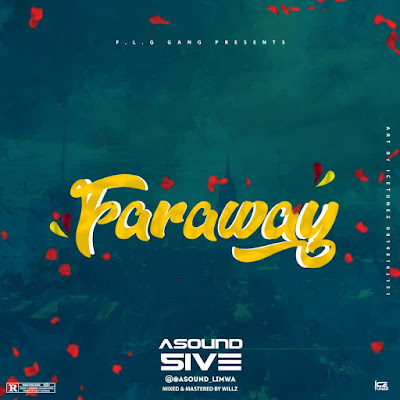 [Music]  Asound - Faraway