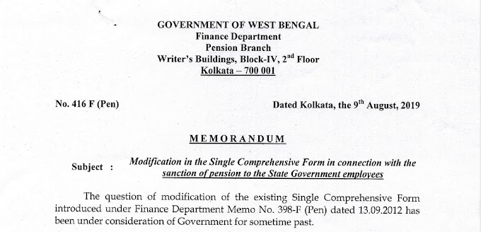 Automated New Revised Pension Form Single Comprehensive Form with all related papers for West Bengal Govt Employees as per Finance Notification No.416-F Dated 09/08/2019