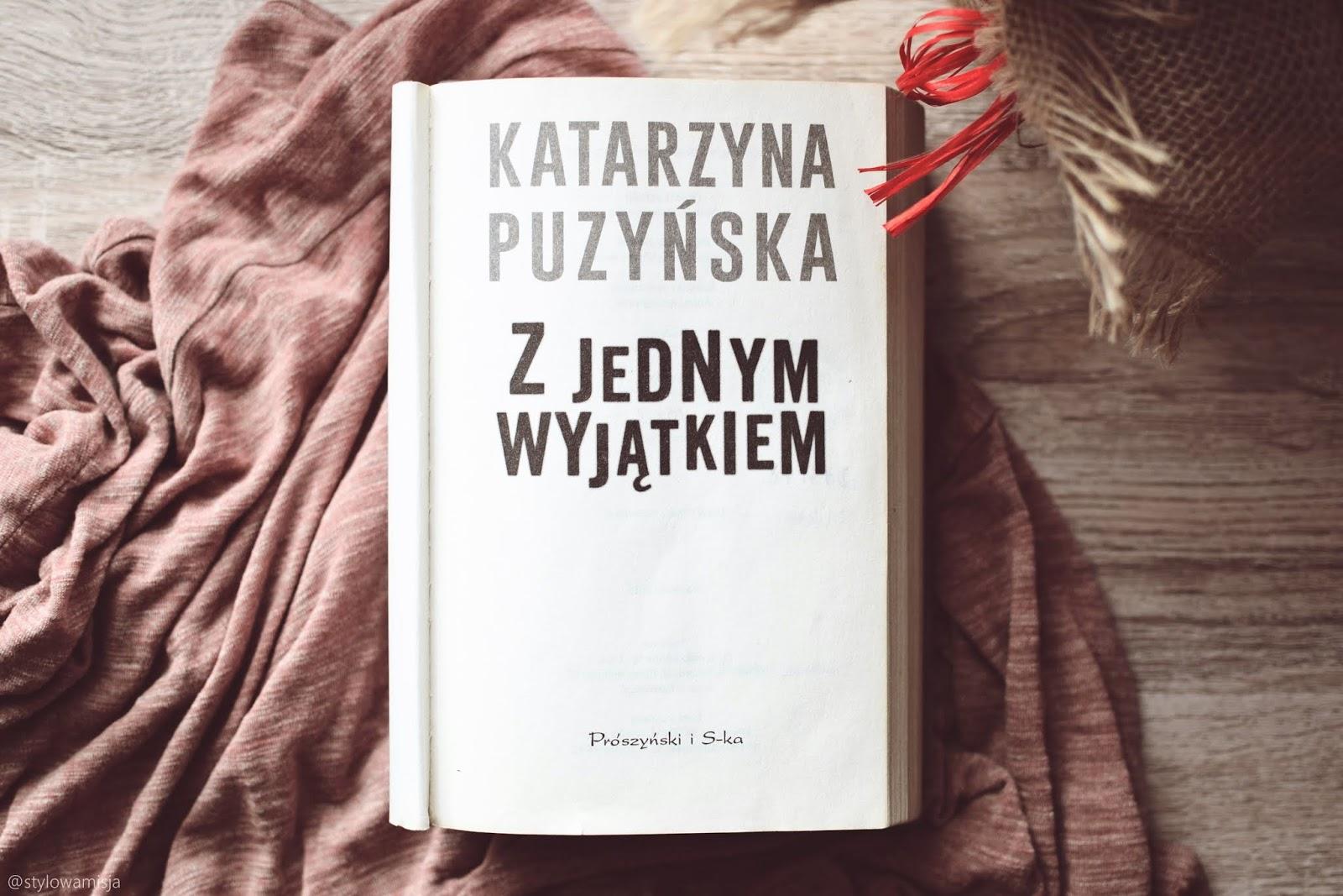 Lipowo, seria, książka, kryminał, psychologiczny, ZJednymWyjątkiem, KatarzynaPuzyńska, opowiadanie, recenzja,