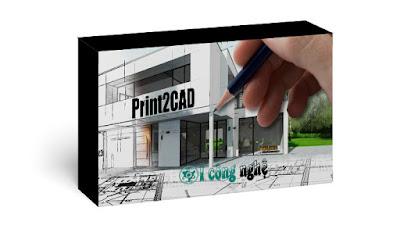 تحميل برنامج BackToCAD Print2CAD 2022 كامل مع التفعيل