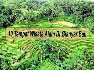 Inilah 10 Tempat Wisata Alam Di Gianyar Bali Yang Paling Populer