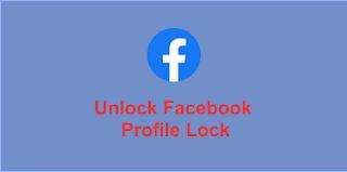 Unlock Facebook Profile Lock