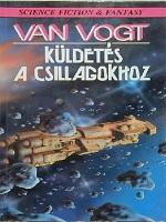 A.E. van Voght: Küldetés a csillagokhoz regény
