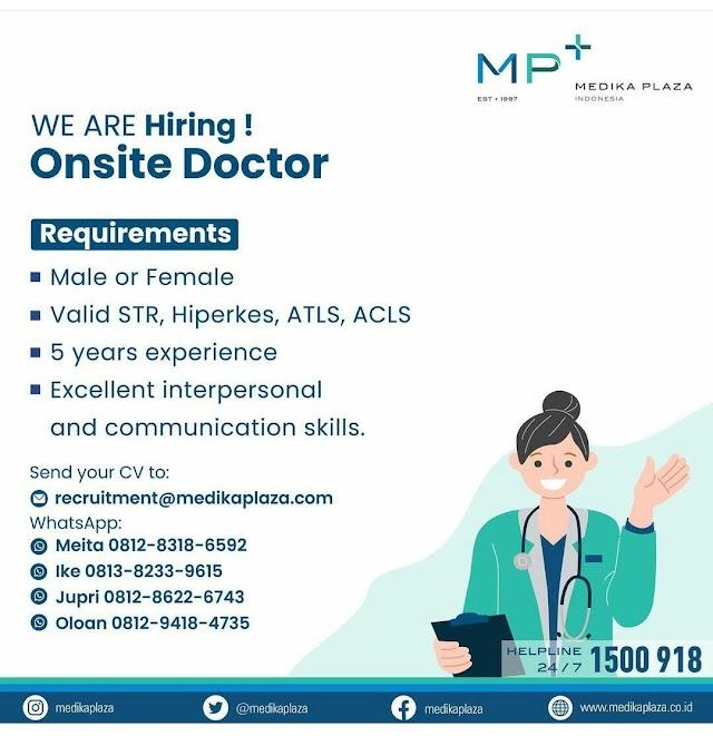 Loker Dokter: Onsite Doctor Medika Plaza Indonesia
