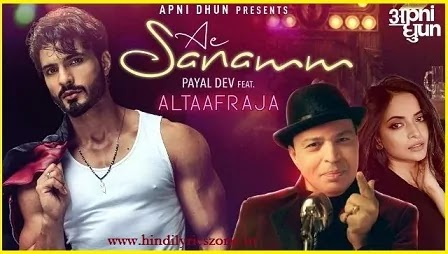 Ae Sanamm Lyrics in Hindi,Ae Sanamm lyrics