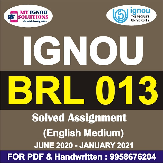 BRL 013 Solved Assignment 2020-21