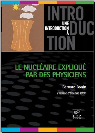 Livre : Le nucléaire expliqué par des physiciens - Etienne Klein, EDP Sciences