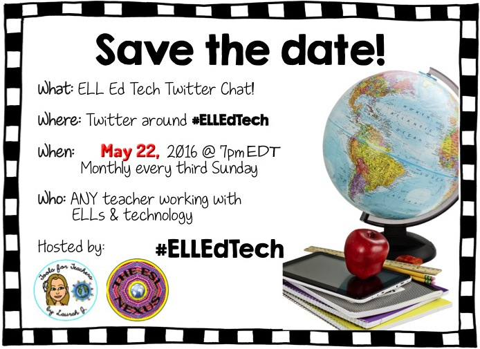 Use hashtag #ELLEdTech to discuss using tech tools for assessment with ELLs