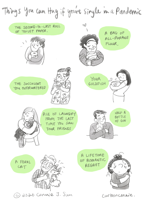 pandemic diary, quarantine, humor, comics, illustration, cartoon, loneliness, singles, pandemic life, sketchbook, connie sun, cartoonconnie, self-hug