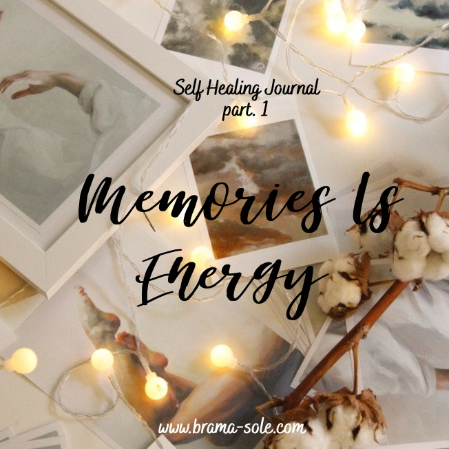 Memory is energy jurnal self healing bagian 1