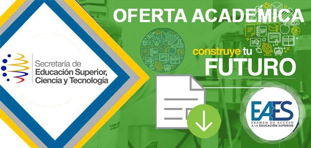 Oferta Académica 2020 Senescyt admision.senescyt.gob.ec - Postulaciones Universidades Ecuador