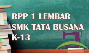 RPP Pembuatan Busana Industri Kelas 2 SMK K-13 Revisi Terbaru