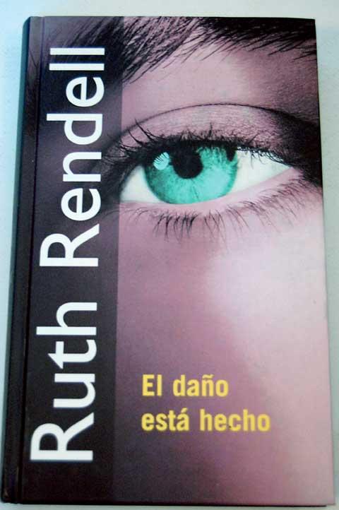 El daño está hecho – Rendell Ruth