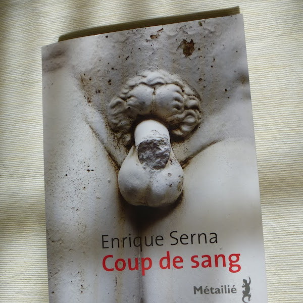 Coup de sang de Enrique Serna