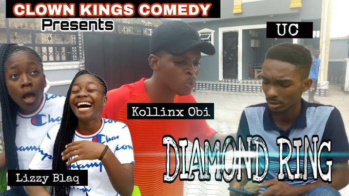 [Comedy Video] DIAMOND RING (Clown Kings Comedy) (Episode 22)