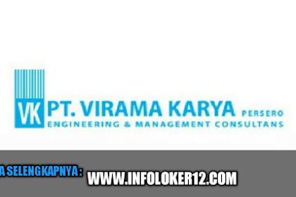 Lowongan Kerja Terbaru Rekrutmen BUMN PT VIRAMA KARYA (Persero) Deadline Pada Tanggal 18 Juni 2019