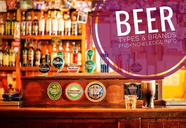 Beer- types & brands