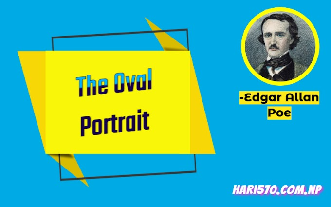 The Oval Portrait Exercise: Question & Answers Class 11 English
