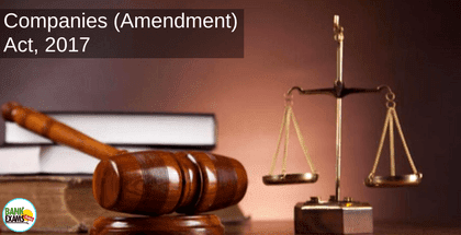Overview of Companies (Amendment) Act, 2017