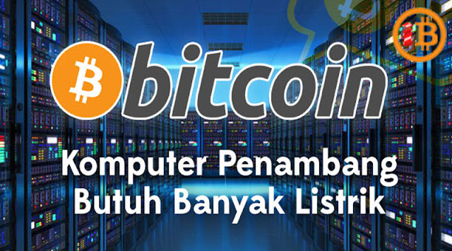 Setengah Persen Listrik Dunia Untuk Menambang Bitcoin