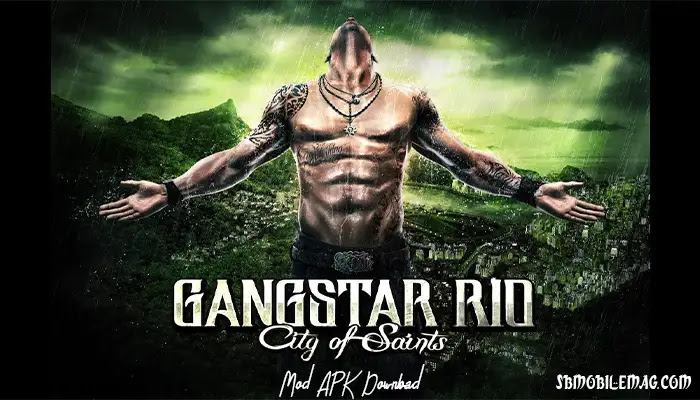 Gangstar Rio Mod APK, Gangstar Rio Mod APK Download, Gangstar Rio City of Saints Mod APK, Gangstar Rio City of Saints Mod APK Download
