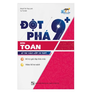 Đột Phá 9+ Kì Thi Vào Lớp 10 THPT Môn Toán ebook PDF-EPUB-AWZ3-PRC-MOBI
