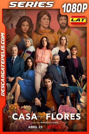 La Casa de Las Flores (2020) Temporada 3 1080P WEB-DL